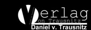 Verlag von Trausnitz – Autorenseite: Daniel von Trausnitz – Schauspieler|Sprecher|Autor