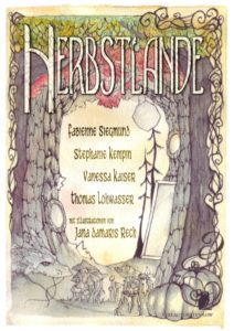 Fabienne Siegmund, Stephanie Kempin, Vanessa Kaiser und Thomas Lohwasser – Herbstlande – Verlag Torsten Low – 2016