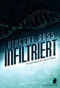 Vincent Voss – Infiltriert – Verlag Torsten Low – 2019