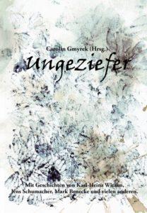 Carolin Gmyrek (Herausgeber) – Ungeziefer – Verlag Torsten Low – 2016